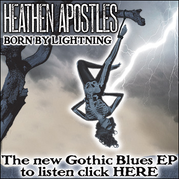 Heathen Apostles - Gothic Blues Music
